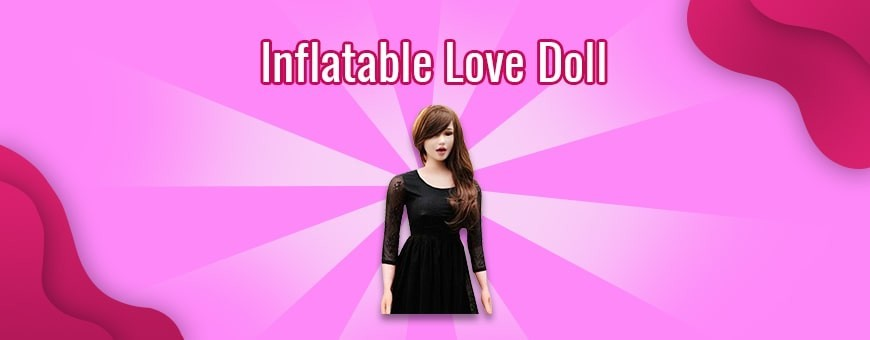 Inflatable Love Doll for men in India  Bangalore Chandigarh Jaipur Goa Pune Thane